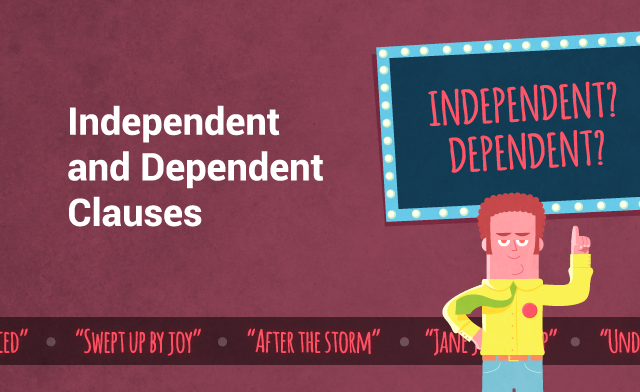 Independent & Dependent Clauses Participant