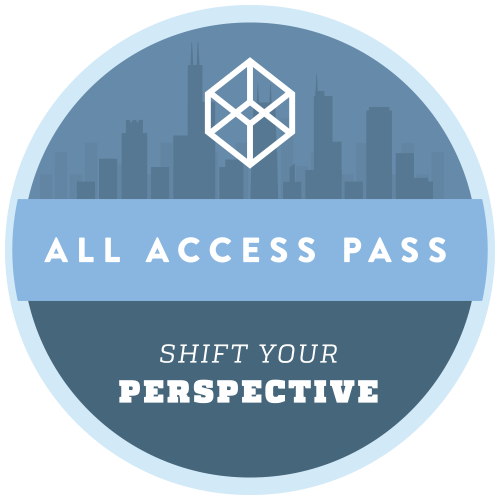 All-Access Pass: Shift Your Perspective